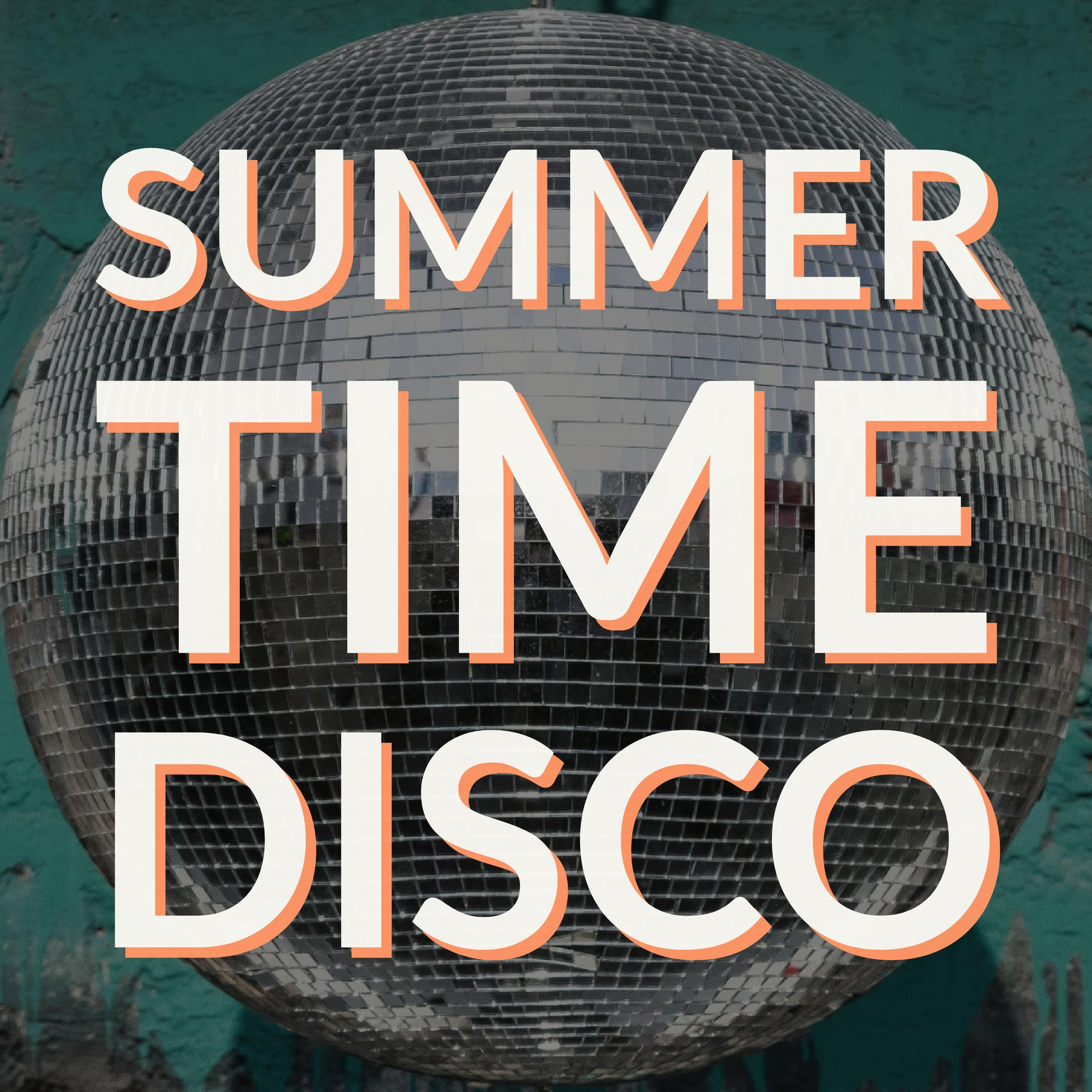 Summer Time Disco!