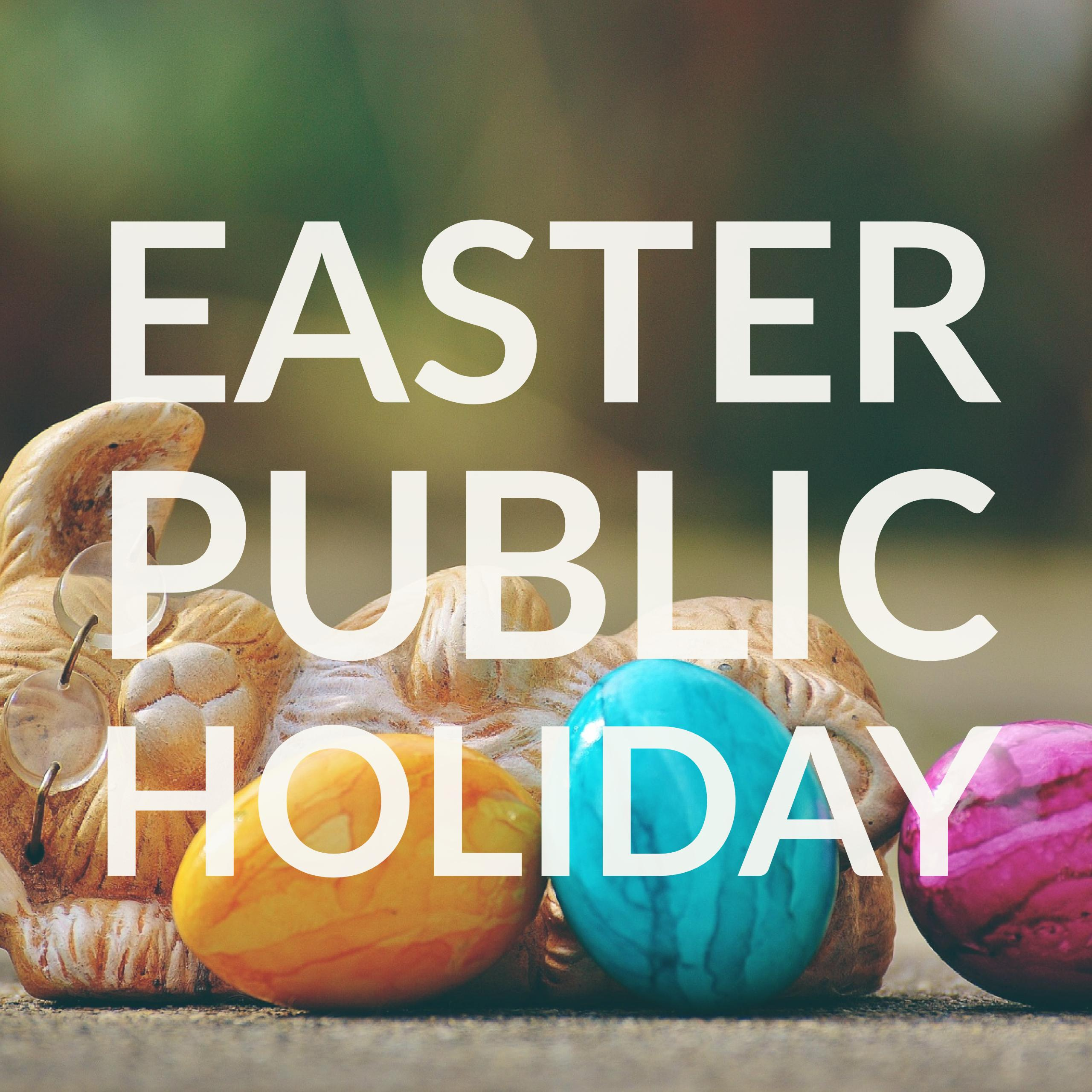 Easter Tuesday Public Holiday