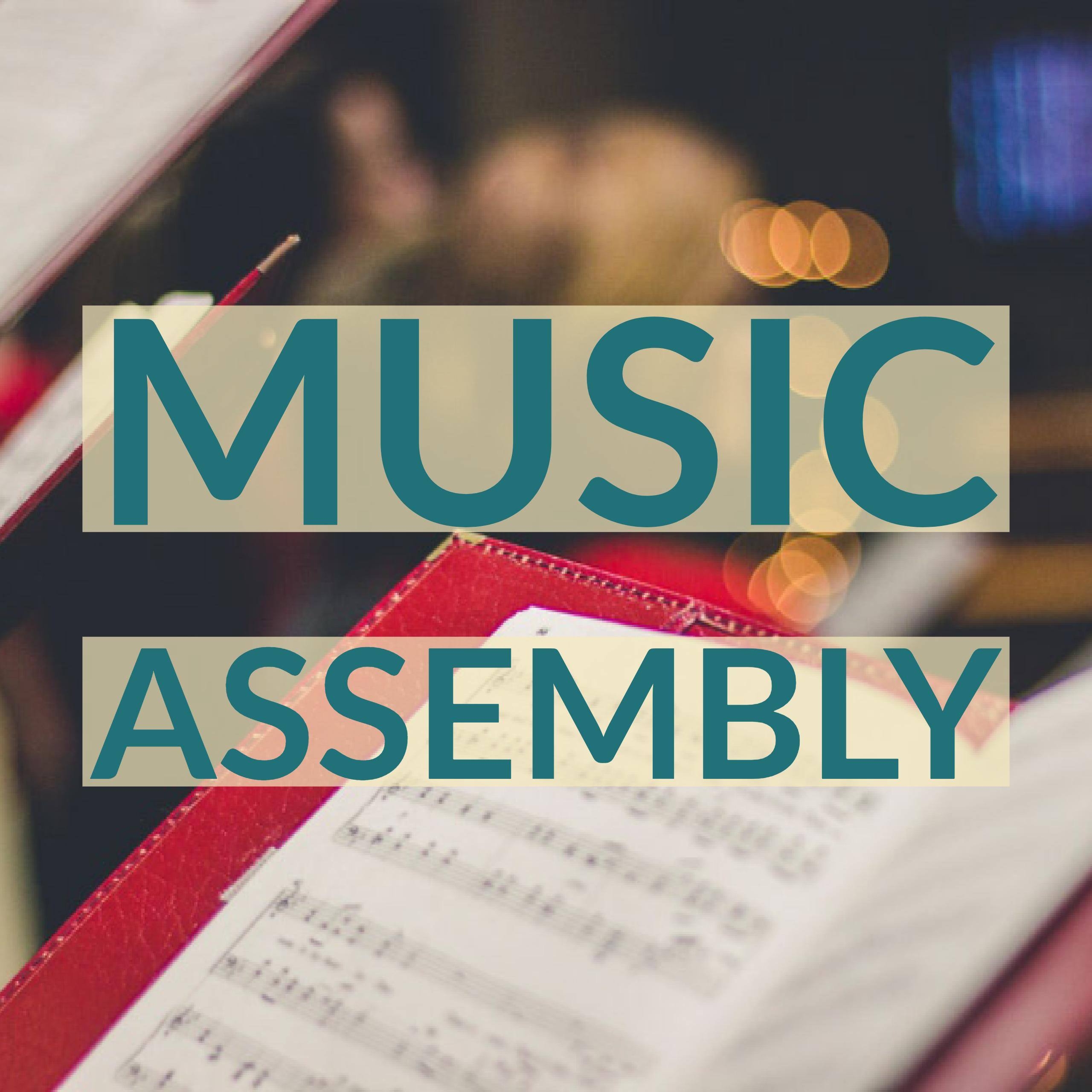 Music Assembly