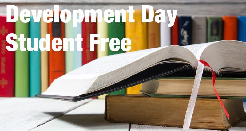 School Development Day / Student Free Day