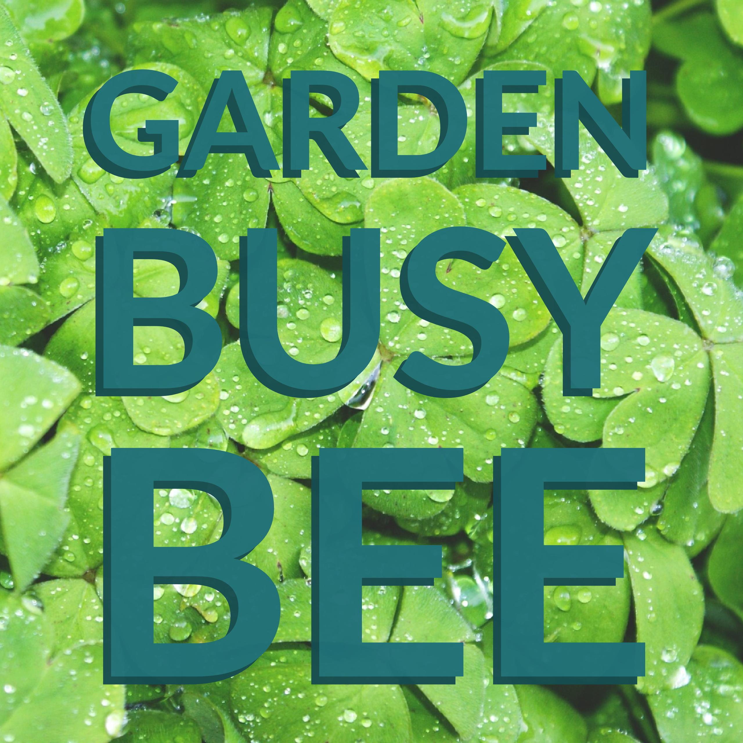 Garden Busy Bee