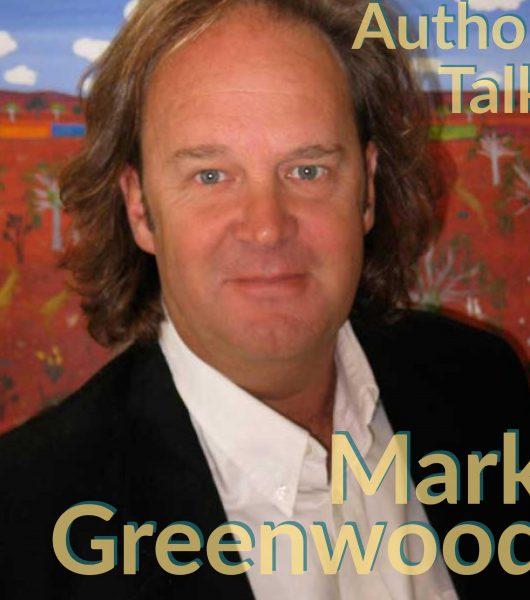 Mark Greenwood Author Talk