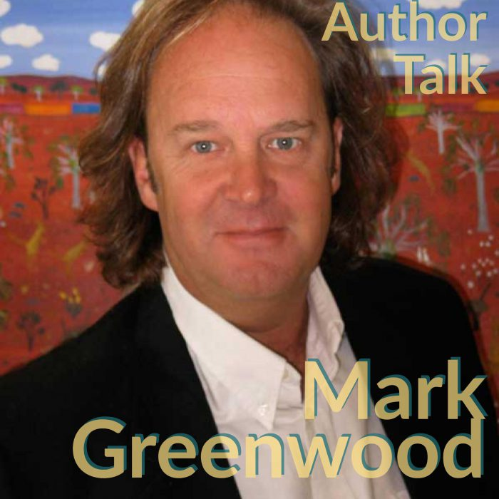 Mark Greenwood Author Talk