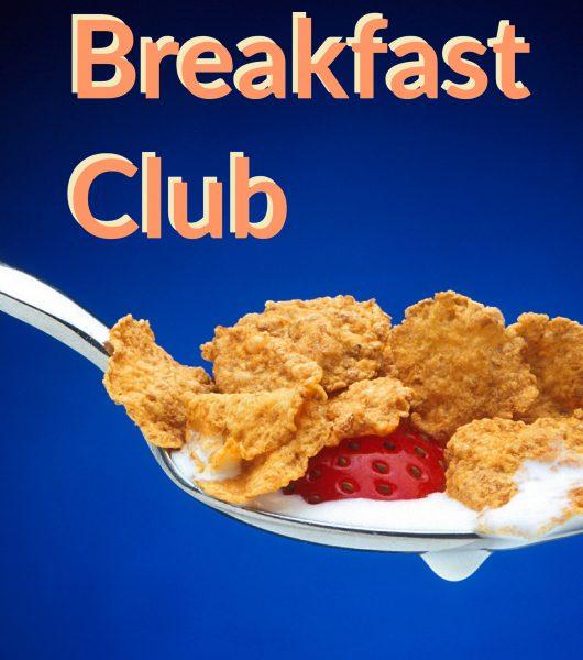 Breakfast Club is Back