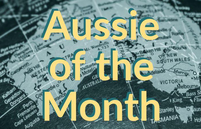 Aussie of the Month