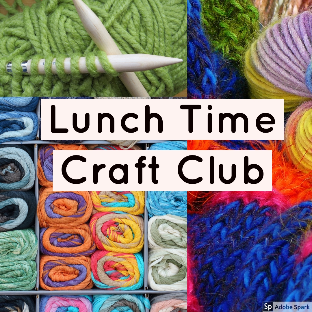 Lunchtime Craft Club